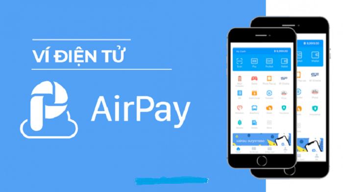 Tìm hiểu Airpay là gì và cách sử dụng chính xác